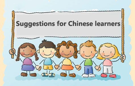 suggestion for chinese learner