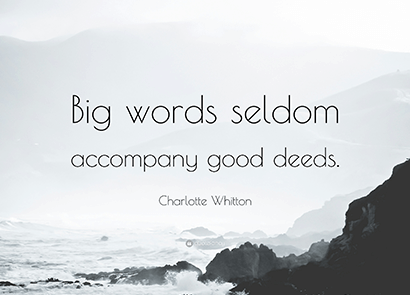 big-word-seldom-accompanies-great-deed